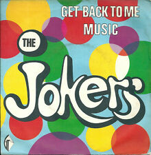 """The Jokers - Get back to me (7"""") 1974 France"""
