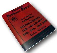 FARMALL CUB 140 240 340 PREVENTIVE MAINTENANCE MANUAL INTERNATIONAL TRACTOR