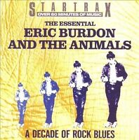 Eric Burdon and the Animals: A Decade of Rock Blues - The Essential CD NEW