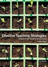Effective Teaching Strategies: Lessons from Research and Practice - Roy Killen