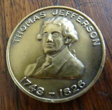 Thomas Jefferson Medal Medallion 1743-1826 People are Endowed Inalienable Rights