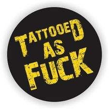 Tattooed as F**k Helmet Sticker Vinyl Decal | Label Hard Hat Stickers Tattoo USA