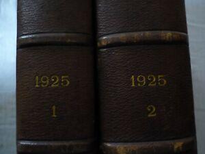 L'illustration année 1925 en 2 volumes N° NOËL INCLUS   BON ETAT.