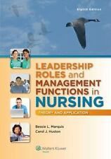 Leadership Roles and Management Functions In Nursing by Huston Marquis US 8th
