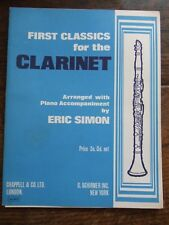 First Classics for the Clarinet  Arranged with Piano Accompaniment by Eric Simon