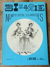 BIZARRE NUMERO SPECIAL LES MONSTRES  FEVRIER 1961 n° XVII- XVIII