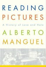Reading Pictures: A History of Love and Hate Manguel, Alberto Hardcover