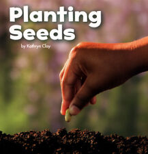 Celebrate spring: Planting seeds by Kathryn Clay (Paperback / softback)