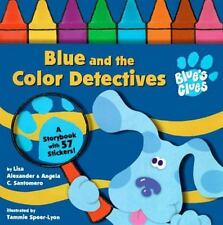 Blue and the Color Detectives (Blue's Clues)