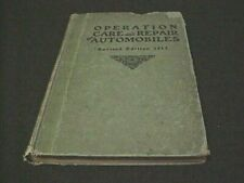 1912 Operation Care and Repair of Automobiles - Albert L. Clough