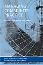 Managing Community Practice: Principles, Policies and Programmes by