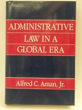 Administrative Law In A Global Era-Aman