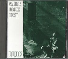 WHITE GLOVE TEST / LOOK - CD 1990