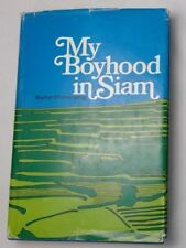 My Boyhood in Siam by Kamut Chandruang hardcover dust jacket 1969 reprint
