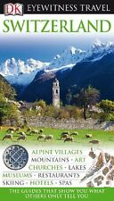 Switzerland (Eyewitness Travel Guides) by DK Publishing
