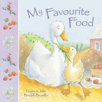 My Favourite Food by Tiziana Bendall-Brunello (Hardback) Book