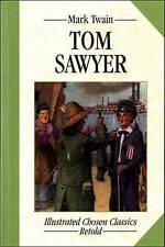 Tom Sawyer: Illustrated Classics (Illustrated Chosen Classics Retold)-ExLibrary