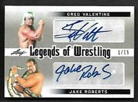 2018 Leaf Legends Of Wrestling DUEL AUTOGRAPH Greg Valentine Jake Roberts 1/15