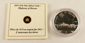 2011 $10 Highway of Heroes Fine Silver Coin