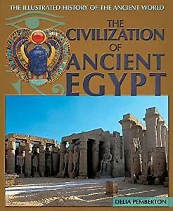 Civilization of Ancient Egypt Hardcover Delia Pemberton