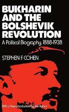 Bukharin and the Bolshevik Revolution: A Political Biography,-ExLibrary