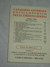 CATALOGO GENERALE ENCICLOPEDICO DELLE EDIZIONI HOEPLI APRILE 1992
