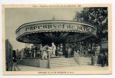 Thémes MANEGES Fetes foraines Attractions Expo. inter. 1925 PARIS LE CARROUSSEL