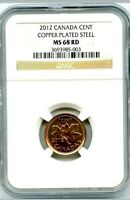 2012 CANADA CENT NGC MS68 RD COPPER PLATED STEEL RARE LAST YEAR OF ISSUE!