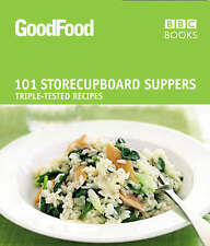 Good Food: 101 Store-cupboard Suppers: Triple-tested Recipes,Desmazery, Barney,N