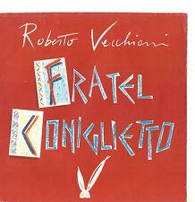 ROBERTO VECCHIONI - FRATEL CONIGLIETTO - SAMARCANDA - SOLO COPERTINA -
