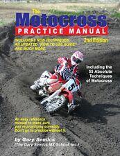 Motocross MX Skills Practice Manual 2nd Edition by Gary Semics