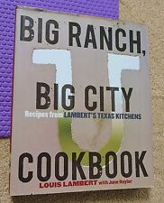 Louis LAMBERT'S TEXAS KITCHENS large hardback/dj COOKBOOK  restaurant recipes