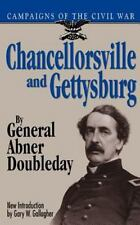 Chancellorsville and Gettysburg by Abner Doubleday and Gary W. Gallagher...