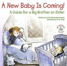NEW - A New Baby Is Coming!: A Guide for a Big Brother or Sister