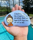 Hand Painted Quote Baby Bhudda Zen Life Lessons Mindful Stone Art #11