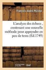 L'analyze des A (C) checs, Contenant Une Nouvelle Ma (C) thode pour apprendre en...