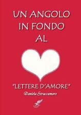Un Angolo in Fondo Al Cuore by Daniela Straccamore (2014, Paperback)