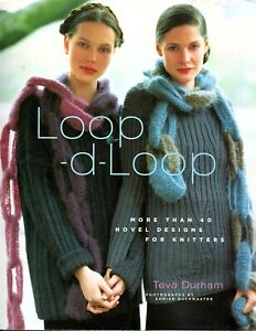 Loop-d-Loop - More than 40 Novel Designs for Knitters -  Hardcover