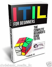 Self-Paced ITIL Learning: ITIL QuickStart Guide (IT For Beginners, ITSM, IT)