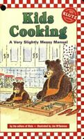Kids Cooking: A Very Slightly Messy Manual (Klutz) Book The Fast Free Shipping