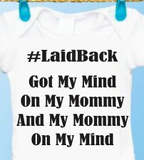 Laid Back, Mind on My Mommy Baby Gerber Onesie, New Mom Shower Gift Idea