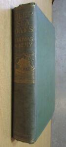 Deep Sea Days: The Chronicles of a Sailor & Sea Painter by Thomas M. Hemy 1926