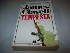 JAMES CLAVELL:TEMPESTA VOLUME I OSCAR BESTSELLERS MONDADORI 156 1990 PRIMA PARTE