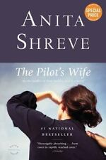 The Pilot's Wife: A Novel by Shreve, Anita in Used - Good