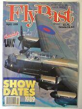 FlyPast magazine. April, 1989. No 93. Canada's 'Lanc'. Shoe Dates 1989.