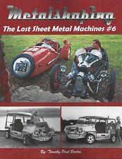 METALSHAPING: THE LOST SHEET METAL MACHINES #6 by Timothy Barton English Wheel