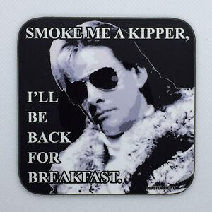 SMOKE ME A KIPPER - Red Dwarf Coaster / Bar Mat - Sturdy, Gloss, Original