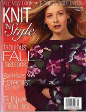 KNIT 'N STYLE August 2006 Magazine FALL FASHIONS Women Men Children 26+ Designs