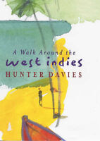 (Very Good)-A Walk Around the West Indies (Hardcover)-Davies, Hunter-0297842501