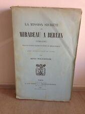 WELSCHINGER/ LA MISSION SECRÈTE DE MIRABEAU À BERLIN 1786-1787/plon 1900